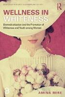 Wellness in Whiteness (Open Access):...