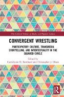 Convergent Wrestling: Participatory...
