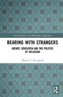 Bearing with Strangers: Arendt,...
