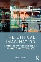 The Ethical Imagination: Exploring...