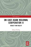 On East Asian Regional Cooperation ...