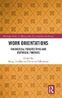 Work Orientations: Theoretical...