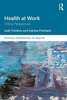 Health at Work: Critical Perspectives