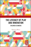 The Literacy of Play and Innovation:...