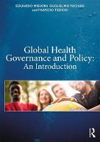 Global Health Governance and Policy:...