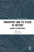 Transport and its Place in History:...