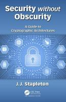 Security without Obscurity: A Guide ...