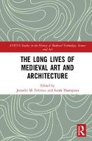 The Long Lives of Medieval Art and...