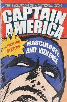 Captain America, Masculinity, and...