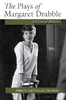 The Plays of Margaret Drabble: A...