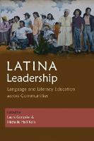 Latina Leadership: Language and...