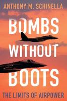 Bombs without Boots: The Limits of...