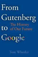 From Gutenberg to Google: The History...