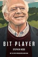 Bit Player: My Life with Presidents...