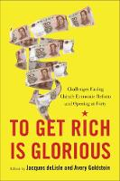To Get Rich is Glorious: Challenges...