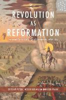Revolution as Reformation: Protestant...