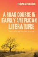 A Road Course in Early American...