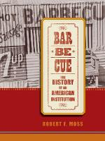 Barbecue: The History of an American...