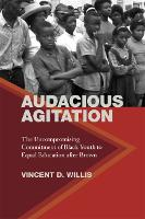 Audacious Agitation: The...