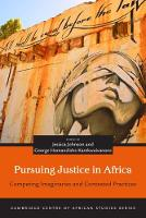 Pursuing Justice in Africa: Competing...