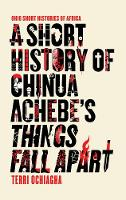 A Short History of Chinua Achebe's...