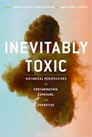 Inevitably Toxic: Historical...