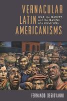 Vernacular Latin Americanisms: War,...