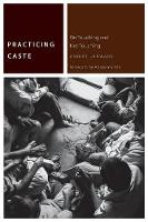Practicing Caste: On Touching and Not...