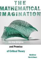 The Mathematical Imagination: On the...