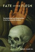Fate of the Flesh: Secularization and...