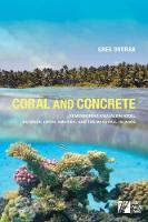 Coral and Concrete: Remembering...