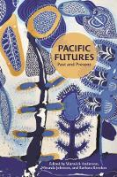 Pacific Futures: Past and Present