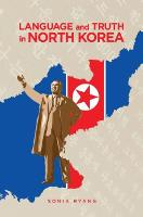 Language and Truth in North Korea