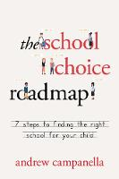 The School Choice Roadmap: 7 Steps to...
