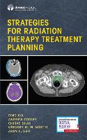 Strategies for Radiation Therapy...