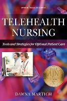 Telehealth Nursing: Tools and...
