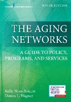 The Aging Networks: A Guide to ...