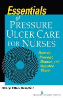 Essentials of Pressure Ulcer Care for...