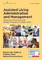 Assisted Living Administration and...