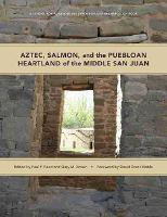 Aztec, Salmon, and the Puebloan...
