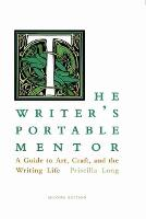 The Writer's Portable Mentor: A Guide...