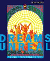 Dreams Unreal: The Genesis of the...