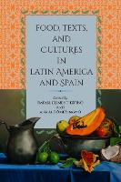 Food, Texts, and Cultures in Latin...