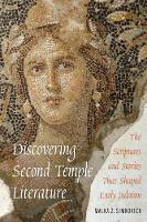 Discovering Second Temple Literature:...