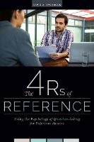 The 4 Rs of Reference: Using the...