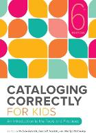 Cataloging Correctly for Kids: An...