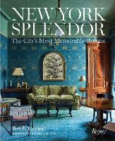 New York Splendor: Rooms to Remember