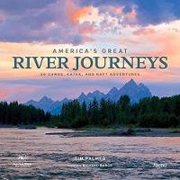 America's Great River Journeys: 50...