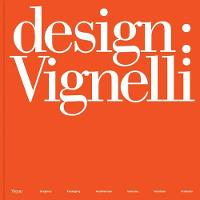 Design: Vignelli: Graphics, ...