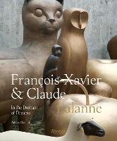 Francois-Xavier and Claude Lalanne: ...